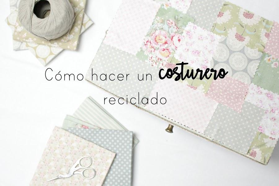 http://mediasytintas.blogspot.com/2017/01/como-hacerse-un-costurero-reciclado.html