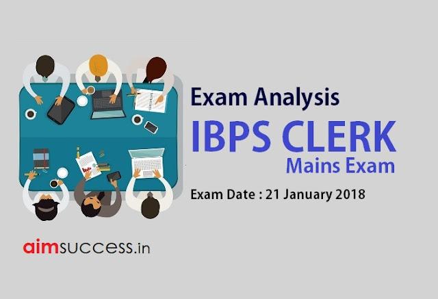 IBPS Clerk Mains Exam Analysis 21 January 2018