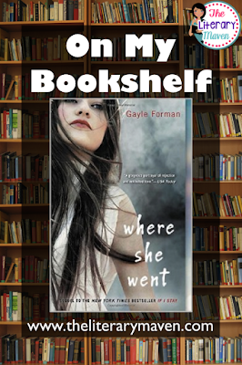 In Where She Went by Gayle Forman, the saga of Mia and Adam continues, but this time from Adam's point of view. He is now a successful rock star and Mia has just finished Juilliard, but both are unhappy when they reunite for one night. Read on for more of my review and ideas for classroom application.