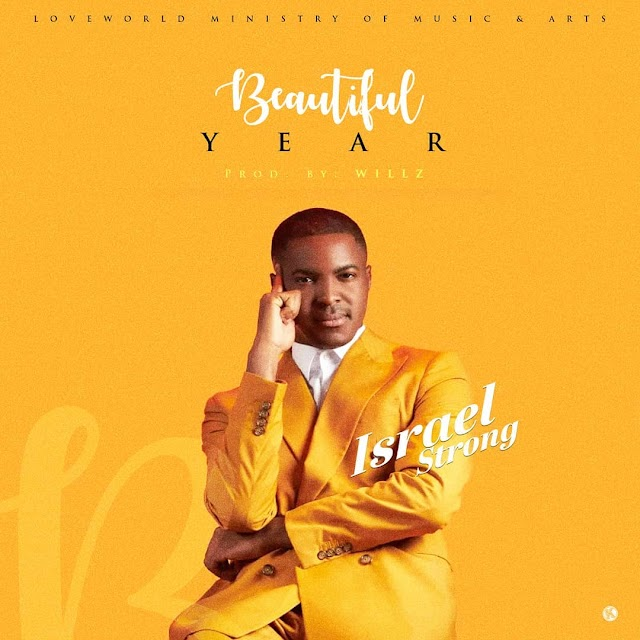 Audio: Israel Strong – Beautiful Year