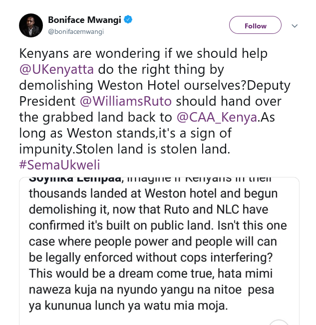 Boniface Mwangi Wants You(Kenyans) To Demolish DP Ruto's Weston Hotel
