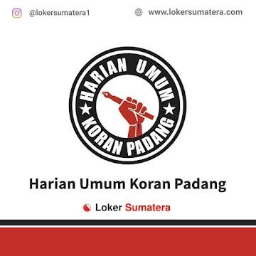 Lowongan Kerja Padang, Harian Umum Koran Padang Juni 2021