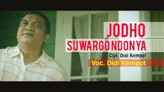Lirik Lagu Jodho Suwargo Ndonya - Didi Kempot