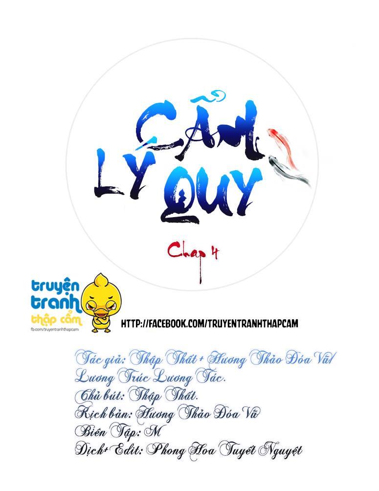 Cẩm Lý Quy Chap 4