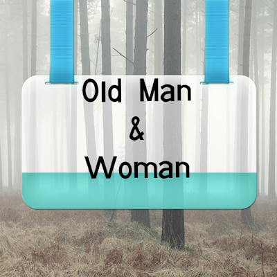 A Story of an Old man and woman