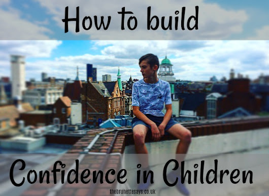How to Build Confidence in Children