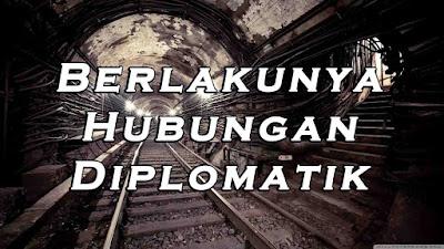 Berlakunya Hubungan Diplomatik