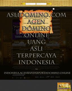 ASLIDOMINO.COM AGEN DOMINO ONLINE UANG ASLI TERPERCAYA INDONESIA - indonesia.agenbandarpokerdomino.online