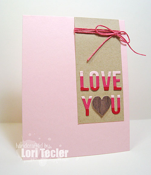 Love You card-designed by Lori Tecler/Inking Aloud-dies from Avery Elle