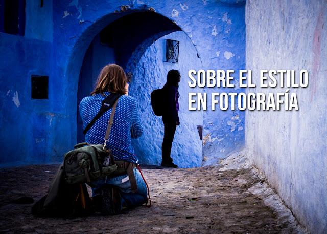 Sobre el Estilo en Fotografía