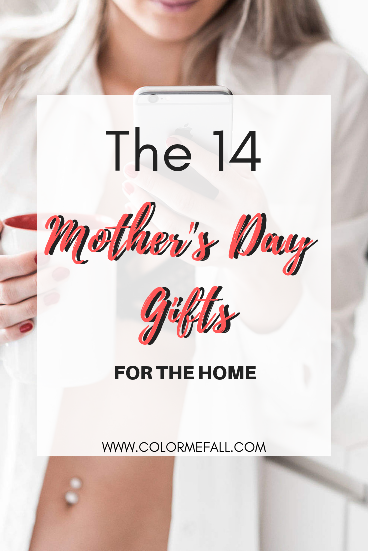 The 14 Mother's Day Gifts For The Home