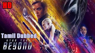 [2016] Star Trek Beyond HD Tamil Dubbed Movie Online | Star Trek Beyond Tamil Full Movie