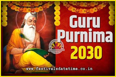 2030 Guru Purnima Pooja Date and Time, 2030 Guru Purnima Calendar