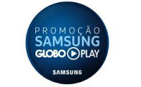 Promoção Samsung Globo Play 2016