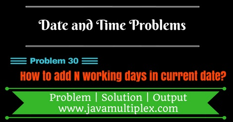 Java program that adds n working days in current date.