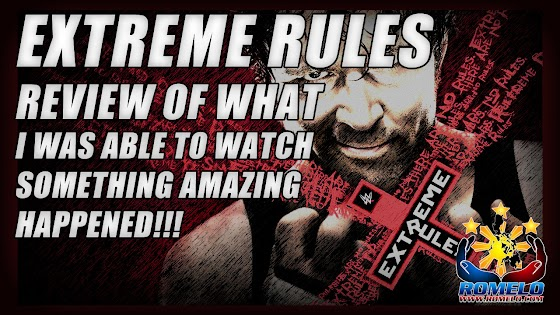 WWE Extreme Rules 2016 (Review Of What I Watched) ★ Something Amazing Happened
