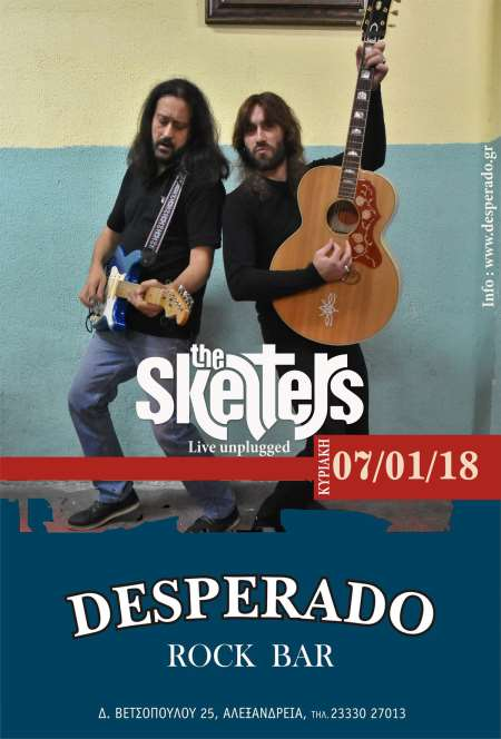 THE SKELTERS: Κυριακή 7 Ιανουαρίου unplugged @ Desperado (Αλεξάνδρεια)