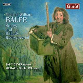 Michael William Balfe - Songs and Ballads Rediscovered