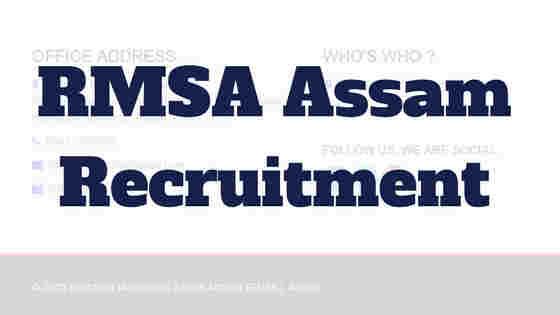 RMSA, Assam Recruitment 2018