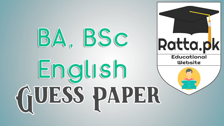 BA & BSc English Guess Paper 2017