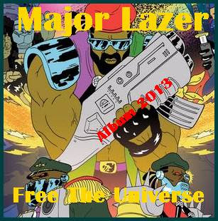 Major Lazer Album Free The Universe