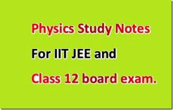 Physics Study Notes For IIT JEE FREE PDF
