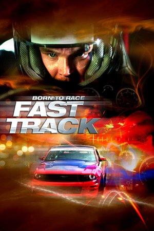 Poster Born to Race: Fast Track 2014