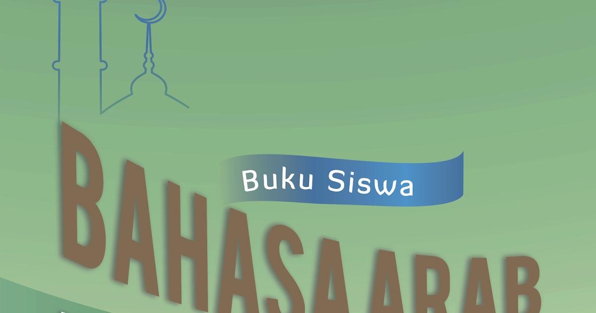 BUKU SISWA BAHASA ARAB Kelas IX Kurukulum 2013 - Kijang Jantan