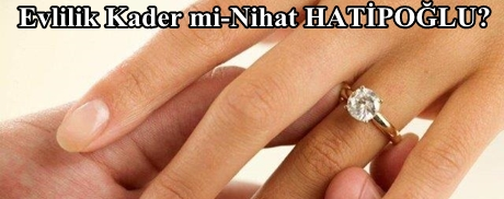 Evlilik Kader midir