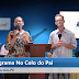 PROGRAMA NO COLO DO PAI (AO VIVO) NA AGRESTV 15-02-18