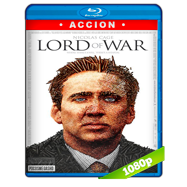 Lord Of War: El Señor De La Guerra (2005) Full HD 1080p-720p Audio Dual Latino-Ingles