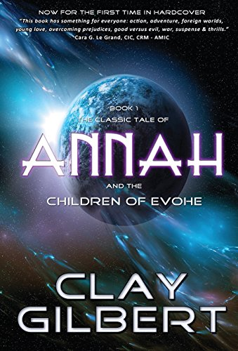 Annah (Children of Evohe) by Clay Gilbert