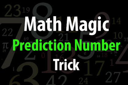 Interesting Math Tricks: The Guessing Number Trick