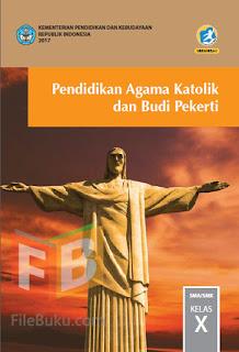 Pendidikan Agama Katolik Buku Siswa Kelas 10/X Kurikulum 2013 Revisi 2017