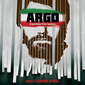 Argo Song - Argo Music - Argo Soundtrack - Argo Score