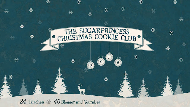 The Sugarprincess Christmas Cookie Club - Adventskalender mit 40 Bloggern und Youtubern