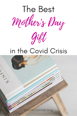 The best mother's day gift idea to give during the covid-19 crisis