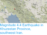 http://sciencythoughts.blogspot.co.uk/2014/04/magnitude-44-earthquake-in-khuzestan.html