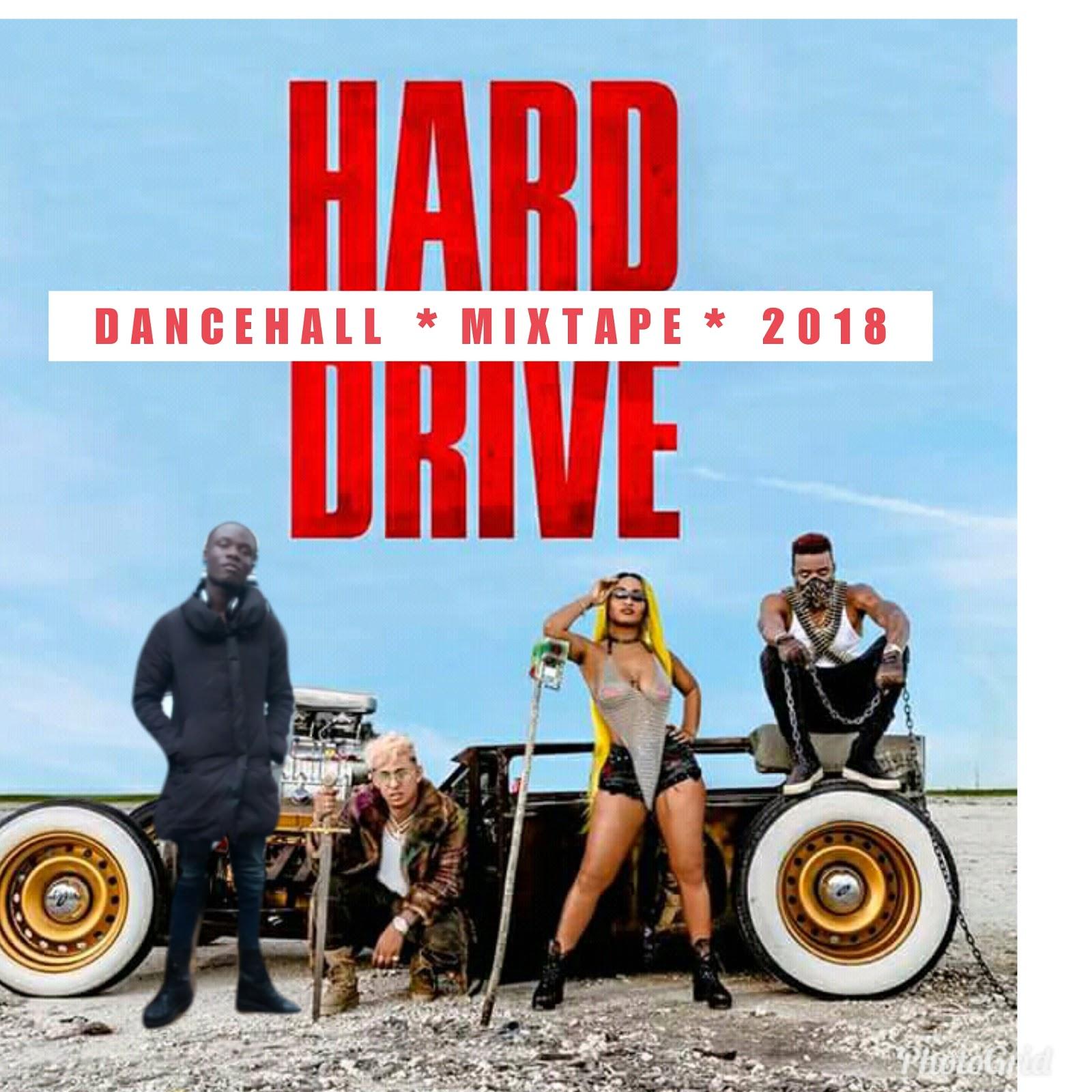 DJ LYTMAS - HARD DRIVE DANCEHALL MIX 2018 - DJ LYTMAS OFFICIAL WEBSITE