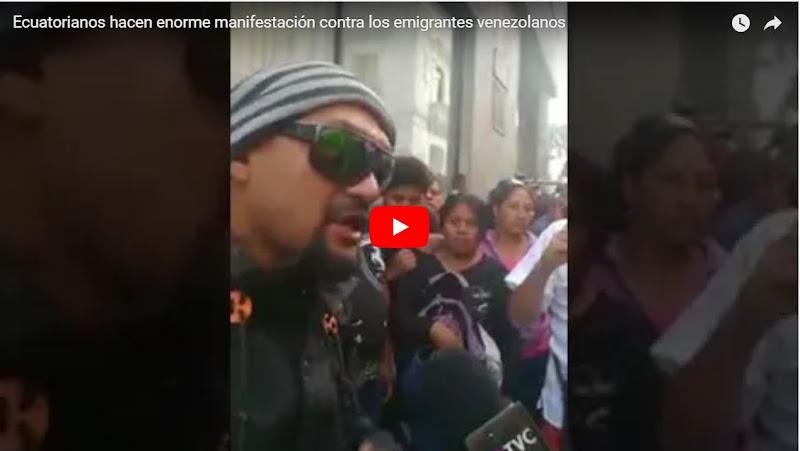 Ecuatorianos se manifiestan masivamente contra los refugiados venezolanos