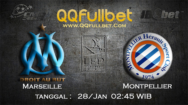 PREDIKSIBOLA - PREDIKSI TARUHAN BOLA MARSEILLE vs MONTPELLIER 28 JANUARI 2017 (FRANCE LIGUE 1)