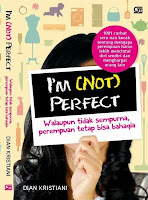 Review Buku  I'm (not) Perfect  - Dian Kristiani