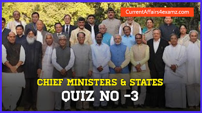 Chief Ministers and States Quiz