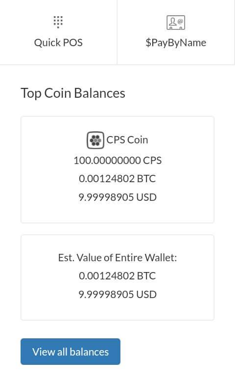 Sekarang Anda sudah berhasil mendaftar dan memperoleh 100 CPS Token dan harganya saat ini adalah $10 atau setara dengan 0,00124802 BTC.    Saldo ini bisa Anda lihat pada menu Dashboard.