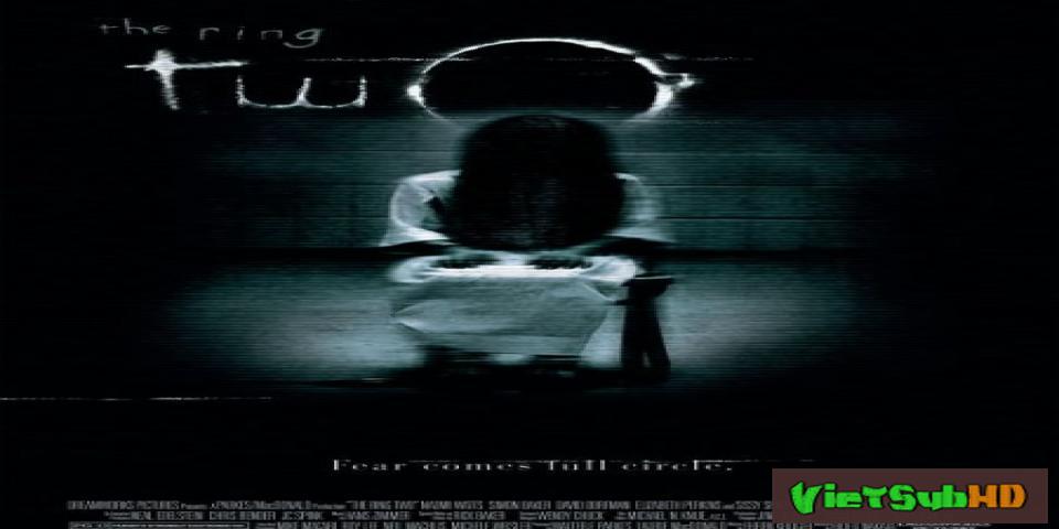 Phim Vòng Tròn Oan Nghiệt 2 (tiếng Chuông 2) VietSub HD | The Ring 2 2005
