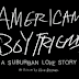 Album Review - American Boyfriend: A Suburban Love Story