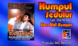 Lirik Lagu Kumpul Sedulur - Didi Kempot