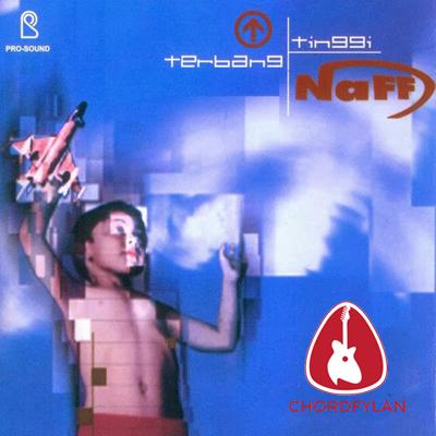 Lirik dan Chord Kunci Gitar A.N.G (Jangan Letih) - NAFF