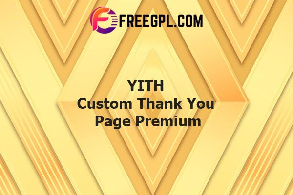YITH Custom Thank You Page For WooCommerce Premium Nulled Download Free