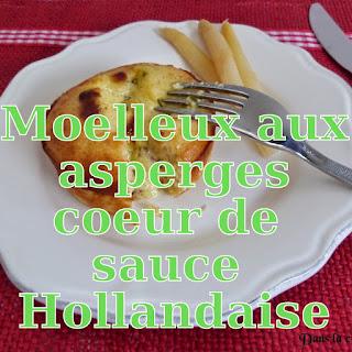 http://www.danslacuisinedhilary.blogspot.fr/2015/05/moelleux-asperges-coeur-coulant-sauce-Hollandaise.html